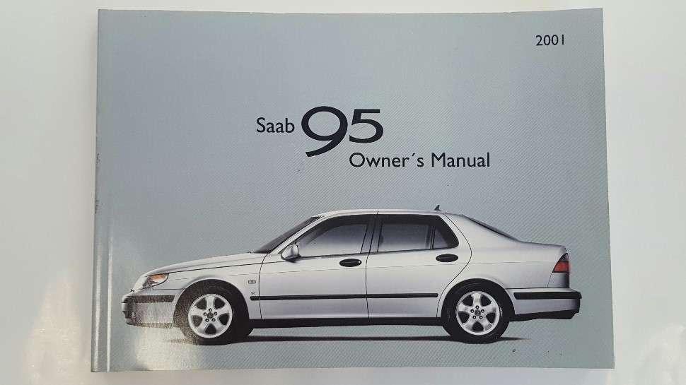 saab 9 5 owner s manual 1998 2005 saab spare parts specialist rh rbmperformance com 2005 saab 9-7x owner's manual 2005 saab 9-3 owner's manual